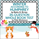 WINTER ACCORDING TO HUMPHREY | PRINTABLE WHOLE BOOK TEST | 35 QUESTIONS
