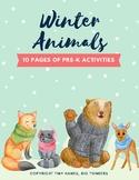 WINTER ANIMALS UNIT PRE-K: Cognitive, literacy, fine motor