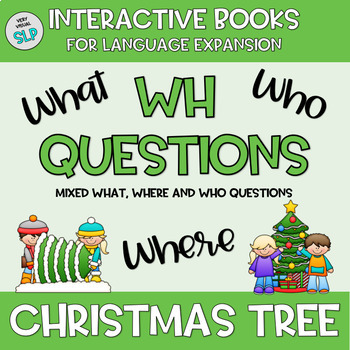 WINTER Adapted Book Christmas Tree Answering WH Questions Speech Language Autism