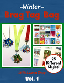 WINTER BRAG TAGS Volume 1