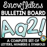 WINTER CLASSROOM DECORATION (SNOWFLAKES BULLETIN BOARD LETTERS PRINTABLE)