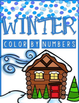 WINTER (COLOR BY NUMBERS AND MORE!)