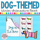 WINTER Dog-Themed Interactive Book! PRINT & DIGITAL!