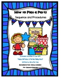 How to Plan a Party (sequence/procedures)