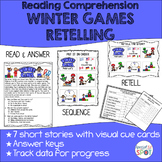 WINTER GAMES Reading Comprehension RETELLING Mini Set * SP