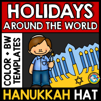 WINTER HOLIDAYS AROUND THE WORLD KINDERGARTEN ACTIVITY (HANUKKAH CRAFTS HAT)