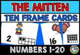 WINTER MATH ACTIVITIES KINDERGARTEN (THE MITTEN TEN FRAMES MATCH UP CARDS)