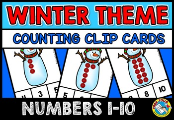 WINTER MATH CENTER: SNOWMAN COUNTING CLIP CARDS: NUMBERS 1-10 COUNTING CENTER