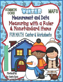 WINTER MEASURING WITH A RULER & NONSTANDARD ITEMS MAT N WORKSHEETS COMMON CORE