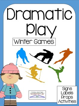 WINTER SPORTS AND GAMES Dramatic Play Center