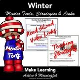Winter Reading Activities: Mentor Texts, Video Links, & Co