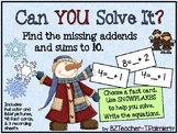 WINTER SNOWFLAKES Missing Addends and Sums to 10