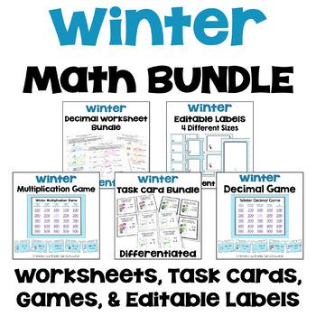 Winter Math Mega Bundle - Worksheets, Task Cards, Games and Editable Labels