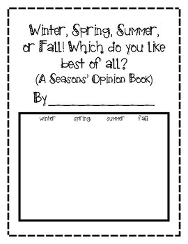 WINTER, SPRING, SUMMER, OR FALL: A SEASONS' OPINION BOOK