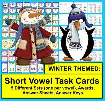 WINTER Task Cards - Short Vowels - 70 Cards Grouped by Vowel Sound - 5 Sets