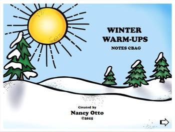 Winter Warm-Ups:  Notes CBAG