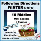 FOLLOW DIRECTIONS  WINTER Riddles  VOCABULARY  Language Sk