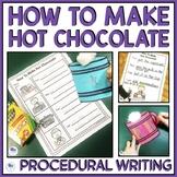 HOW TO MAKE HOT CHOCOLATE - NARRATIVE WRITING