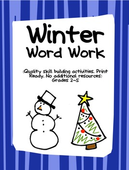 WINTER Word Work Activity Task Sheets- Print Ready- no additional resources!