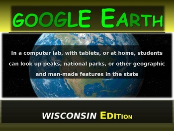 """""""WISCONSIN"""" GOOGLE EARTH Engaging Geography Assignment (PPT & Handouts)"""