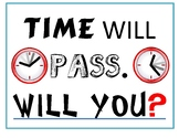 WISKUNDE PLAKKAAT: TIME WILL PASS WILL YOU?: MATHS POSTER