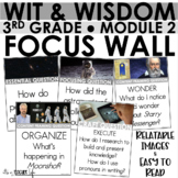 WIT & WISDOM - 3rd Grade Module 2   Focus Wall (Full Page)