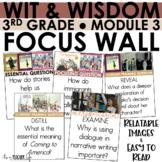 WIT & WISDOM - 3rd Grade Module 3   Focus Wall (Full Page)