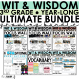 WIT & WISDOM - The ULTIMATE, YEAR-LONG 3rd Grade BUNDLE!