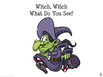 WITCH WITCH WHAT DO YOU SEE?