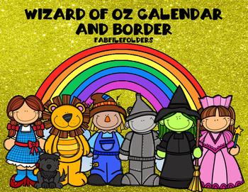 WIZARD OF OZ BORDER AND CALENDAR