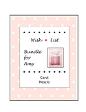 Wish * List Bundle for Amy