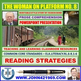 THE WOMAN ON PLATFORM NO 8: PROSE COMPREHENSION LESSON PRESENTATION