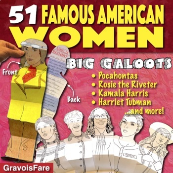 WOMEN'S HISTORY MONTH: 25 Big Galoots of Famous American Women!