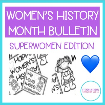 WOMEN'S HISTORY MONTH BULLETIN BOARD: Celebrate the Superwomen in Your Lives!