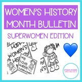 WOMEN'S HISTORY MONTH BULLETIN BOARD: Celebrate the Superw