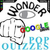 WONDER 11 Pop Quizzes (Created for Digital)