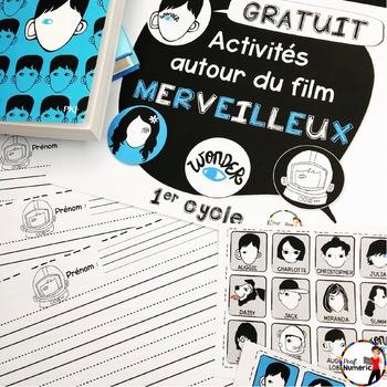 WONDER - Activités autour du film WONDER - MERVEILLEUX - GRATUIT