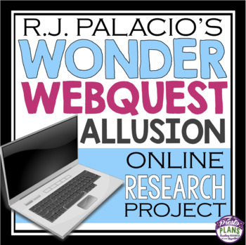 WONDER BY RJ PALACIO ALLUSION WEB QUEST