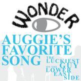 WONDER Palacio R.J. Novel Auggie's Favorite Song (Luckiest Guy Lower East Side)