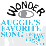 WONDER Palacio R.J. Novel Auggie's Favorite Song (Luckiest Guy Lower East Side)