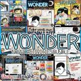 Wonder by R.J. Palacio Novel Study Activities Bundle