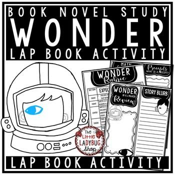 Wonder Novel Study by: R.J. Palacio [Book Review Lapbook- Easy Prep]