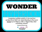 WONDER- Comparing Differing Perspectives Hyperdoc