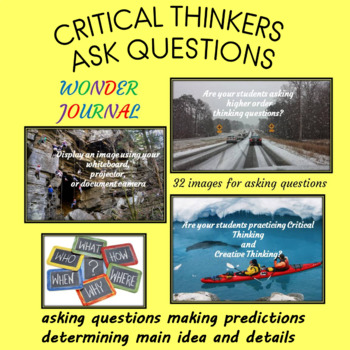 CRITICAL THINKERS ASK QUESTIONS