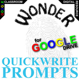 WONDER Journal - Quickwrite Writing Prompts (Created for Digital)