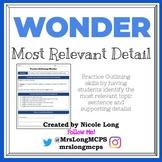 WONDER - Most Relevant Detail Outline & Notetaking Practice