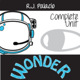 WONDER Unit Anti-Bullying Novel Study (Palacio) - Literature Guide