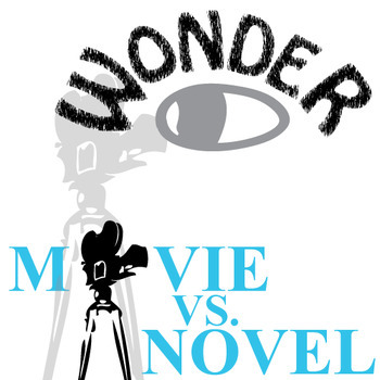 WONDER Movie vs. Novel Comparison