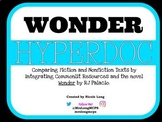 WONDER- Pairing Fiction and Nonfiction Texts Hyperdoc