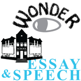 WONDER Palacio R.J. Novel Essay Prompts & Grading Rubrics